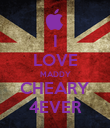 I LOVE MADDY CHEARY 4EVER - Personalised Poster large