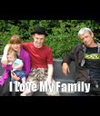 I Love My Family - Personalised Poster large
