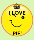 I LOVE    PIE! - Personalised Poster large