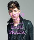 I LOVE TO ZAYN MALIK DANI PRADA - Personalised Poster large