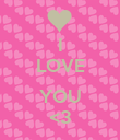 I LOVE  YOU <3 - Personalised Poster large