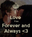 I  Love  You Forever and Always <3 - Personalised Poster large