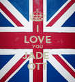 I LOVE YOU JADE  OTT - Personalised Poster large