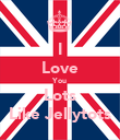 I Love You Lots Like Jellytots - Personalised Poster large