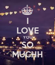 I LOVE YOU SO MUCHH - Personalised Poster large