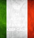 I'M  A CHEF AND I CANNOT KEEP CALM - Personalised Poster large