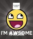 I'M AWSOME - Personalised Poster large