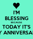 I'M BLESSING BECAUSE TODAY IT'S MY ANNIVERSARY - Personalised Poster large