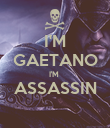 I'M GAETANO I'M  ASSASSIN  - Personalised Large Wall Decal