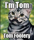 I'm Tom Tom Foolery - Personalised Poster large