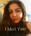 I MisS You! - Personalised Poster large