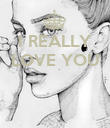 I REALLY LOVE YOU    - Personalised Poster large