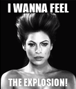 I WANNA FEEL THE EXPLOSION! - Personalised Poster large