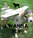 I WANNA FLY - Personalised Poster large