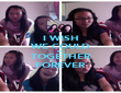 I WISH WE COULD BE TOGETHER FOREVER - Personalised Poster large