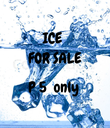 ICE  FOR SALE  P 5  only  - Personalised Poster large