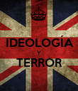 IDEOLOGÍA   Y TERROR  - Personalised Large Wall Decal