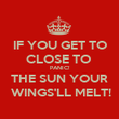 IF YOU GET TO CLOSE TO  PANIC! THE SUN YOUR  WINGS'LL MELT! - Personalised Poster large