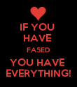 IF YOU  HAVE  FA5ED YOU HAVE  EVERYTHING! - Personalised Poster large