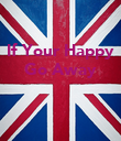 If Your Happy Go Away    - Personalised Poster large