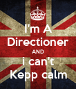 I'm A Directioner AND i can't Kepp calm - Personalised Poster large