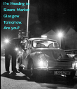 I'm Heading to