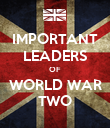 IMPORTANT LEADERS OF WORLD WAR TWO - Personalised Poster large