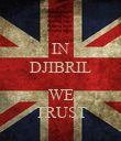 IN DJIBRIL  WE TRUST - Personalised Poster large