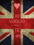 IO VOGLIO SOLO TE Ti amo - Personalised Poster large