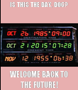 IS THIS THE DAY, DOC? WELCOME BACK TO THE FUTURE! - Personalised Poster large