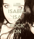 ISABEL ISA AND ROCK ON - Personalised Poster large