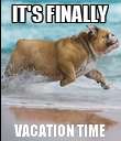 IT'S FINALLY VACATION TIME - Personalised Poster large