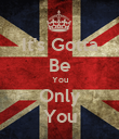 It's Gotta Be You Only You - Personalised Poster large