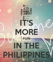 IT'S MORE FUN IN THE PHILIPPINES - Personalised Poster large