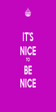 IT'S NICE TO BE NICE - Personalised Poster large