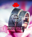 IT'S OUR 1st ENGAGEMENT ANNIVERSARY - Personalised Poster large