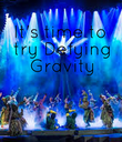 It's time to  try Defying  Gravity - Personalised Poster large