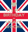 ITS MY BIRTHDAY IN 14DAYS  WOOHO - Personalised Poster large