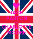 JACK PARTON AND CHARLOTTE MOORE - Personalised Poster large