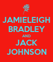 JAMIELEIGH BRADLEY AND JACK JOHNSON - Personalised Poster large