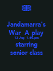 Jandamarra's War  A play 12 Aug  1.40.pm starring senior class - Personalised Poster large