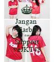 Jangan  Karbit dan Support veJKT48 - Personalised Poster large