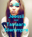 Jeessii And Tamaara Siiemmpre - Personalised Poster large