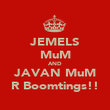 JEMELS MuM AND JAVAN MuM R Boomtings!! - Personalised Poster large