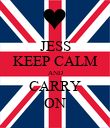 JESS KEEP CALM AND CARRY ON - Personalised Poster large