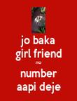 jo baka girl friend no number aapi deje - Personalised Poster large