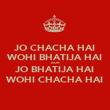 JO CHACHA HAI WOHI BHATIJA HAI AUR JO BHATIJA HAI WOHI CHACHA HAI - Personalised Poster large