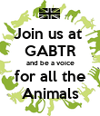 Join us at  GABTR and be a voice for all the Animals - Personalised Poster large