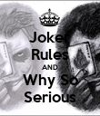 Joker Rules AND Why So Serious - Personalised Poster large
