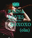 JOLINA LOVES PARAMORE         XOXOXO                (olin) - Personalised Poster large